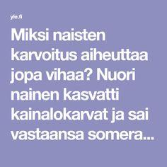 Miksi naisten karvoitus aiheuttaa jopa vihaa? Nuori nainen kasvatti kainalokarvat ja sai vastaansa someraivon   Yle Uutiset   yle.fi