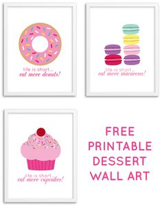 Free Printable Dessert Wall Art from @chicfetti