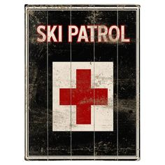 Ski Patrol by Artist Kate Ward Thacker Wood Sign Ski Lodge Decor, Ski Posters, Lake George, Wood Wall Decor, Wood Planks, New Wall, Wood Art, Wood Wood, Wood Signs