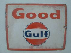 Vintage Gas Station Signs   old antique vintage Gulf Oil enamel gas station sign off of a gas pump