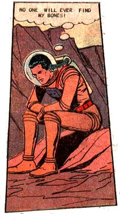 No one will ever find my bones. Space Adventures (Vol.1 No.7 May 1969)