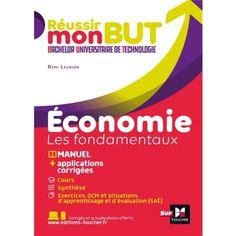 Réussir mon but - économie, les fondamentaux - Alain Burlaud - 9782216161591 - Livre Economie - Art - Culture - Société - Livre