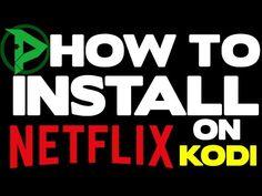 HOW TO INSTALL NETFLIX ON XBMC/Kodi (MOVIES, SHOWS, DOCUMENTARIES) - YouTube