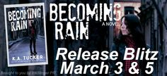 Twin Sisters Rockin' Book Reviews: Release Day Blitz: Becoming Rain by K.A. Tucker @K...