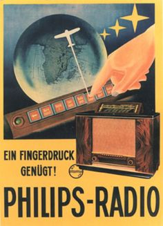 ANONYME – Vintage poster – One finger is enough to select your radio station ! A Swiss poster for this Phillips technological novelty Vintage Advertising Posters, Vintage Advertisements, Vintage Posters, Vintage Images, Cheap Advertising, Retro Poster, Poster Ads, Retro Ads, Radios