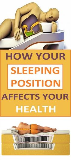 These are some of the effects of various sleeping positions and their effects: