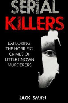 Serial Killers: Exploring $6.99