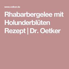 Rhabarbergelee mit Holunderblüten Rezept | Dr. Oetker