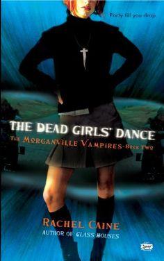 The Dead Girls' Dance (Morganville Vampires, Book 2) (The Morganville Vampires) by Rachel Caine, http://www.amazon.com/dp/B000Q3628U/ref=cm_sw_r_pi_dp_NxOTqb14MX2Q4