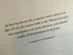 Ajatukset Hijab 2 in 1 hijab Sad Love Quotes, Good Life Quotes, Best Quotes, Complex Regional Pain Syndrome, Life Words, How I Feel, I Miss You, Lessons Learned, Haruki Murakami