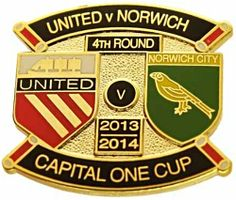 United v Norwich Capital One Cup Match Metal Badge 2013-2014