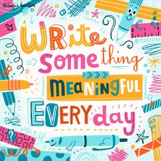 """Write Something Meaningful Everyday"" by Linzie Hunter Hand Lettering Quotes, Types Of Lettering, Typography Quotes, Typography Inspiration, Typography Letters, Lettering Design, Words Quotes, Art Quotes, Inspirational Quotes"