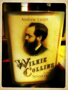 Neuer Regalbewohner | Andrew Lycett: Wilkie Collins: A Life Of Sensation