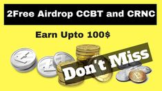 New 2Free Airdrop CCBT and CRNC Token Join Now    Don't Miss  New 2Free Airdrop CCBT and CRNC Token Join Now    Don't Miss  ►Joining Link 1  http://candy.cccbt.org/?code=77735c1807b97b23  ►Joining Link 2 https://referral.current.us/?mwr=6402-eac0468c