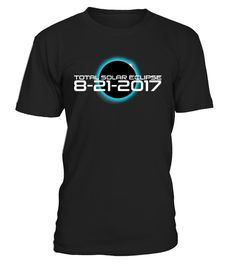 # Total Solar Eclipse Tanks, Tees, Hoodies .  The Moon will pass completely between the sun and our planet on the First Total Solar Eclipse in 99 years. Watch the total solar eclipse on August 21st 2017 with this unique gift total solar eclipse t shirt...*Be Prepared for the biggest summer event with this cool Total Solar Eclipse tshirt on August 21 2017. Watch with friends and family while wearing this tee tshirt, makes a thoughtful gift for friends and family solar eclipse summer august 21…