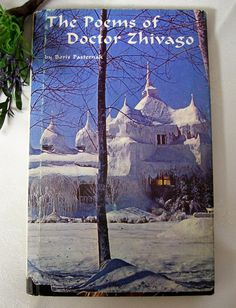 The Poems of Dr Zhivago by Boris Pasternak Illustrated by ladykluk