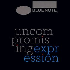 Blue Note: Uncompromising expression - the Singles Collection