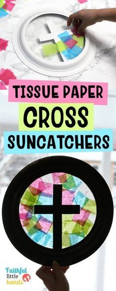 Tissue Paper Cross Suncatchers Pin- we used wax paper & glue sticks- taped them to the back of the plate- Kids loved it Bible Story Crafts, Bible School Crafts, Bible Crafts For Kids, Vbs Crafts, Easter Crafts For Kids, Preschool Crafts, Children's Church Crafts, Easter Art, Bible Stories
