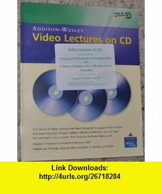 Video Lectures to Accompany a Survey of Mathematics with Applications, 8th  Expanded Edition (9780321510914) Allen R. Angel, Christine D. Abbott, Dennis C Runde , ISBN-10: 0321510917  , ISBN-13: 978-0321510914 ,  , tutorials , pdf , ebook , torrent , downloads , rapidshare , filesonic , hotfile , megaupload , fileserve