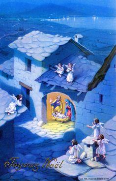 Joyeux Noël - Dans la nuit juchés sur les toits, des anges regardent sous un porche l'Enfant Jésus couché sur une mangeoire, Marie à genoux, Joseph tenant un lys - 1937 (from http://mercipourlacarte.com/picture?/1401/)