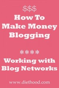 How To Make Money Blogging: Working With Blog Networks