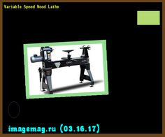 Variable Speed Wood Lathe  - The Best Image Search