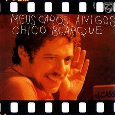 Chico Buarque - Meus Caros Amigos (Phonogram/Philips, Brazil, 1976)