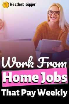 Want to get paid weekly? Here are work from home jobs that pay weekly Legit Work From Home, Work From Home Jobs, Make Money From Home, Way To Make Money, Online Jobs For Moms, Online Blog, Make Money Blogging, Make Money Online, Money Tips