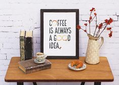 Coffee is always a good idea; Brown Picture Frames, Wicker Planter, Typographic Design, Little Plants, Coffee Signs, Coffee Shop, I Shop, Miniatures, Framed Prints