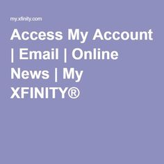 Cool Access My Account | Email | Online News  BUSINESS @ THE SPEED OF LIGHT!