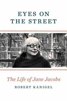 Eyes on the Street: The Life of Jane Jacobs by Robert Kan... https://www.amazon.com/dp/0307961907/ref=cm_sw_r_pi_dp_x_B6iEybE6QXQTS