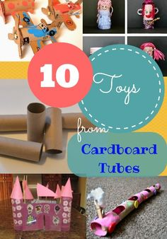 10 Toys from Cardboard Tubes #createrecycle #kidscrafts #diytoys | P is for Preschooler