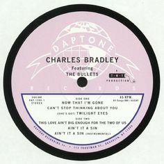 Charles Bradley | The Bullets - Now That Im Gone (Daptone) #music #vinyl #musiconvinyl #soundshelter #recordstore #vinylrecords #dj #SoulJazz