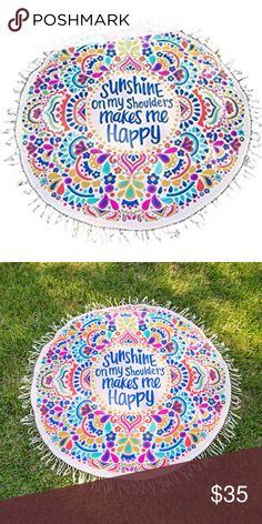 "Beach Cover Up - ""Sunshine on my Shoulders"" This cute and colorful cover up has the message ""Sunshine on my shoulders makes me happy"" at the center surrounded by a colorful paisley print. Cotton fringes circle the towel for an extra flair. The measures approximately 59 inches wide and 59 inches in height. Towel is made of a polyester fabric and is quick drying. Brand new.  Suit suit cover up, bikini cover up, beach cover up Atelier Sona Swim Coverups"