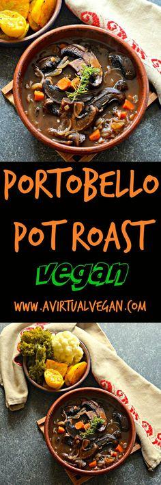 Rich and hearty Portobello Pot Roast. Meaty portobello mushrooms, red wine, herbs & vegetables combine to make a delicious plant-based feast.