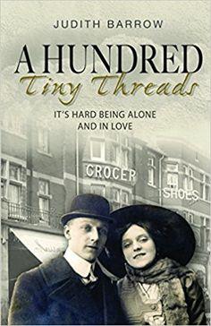 A Hundred Tiny Threads: Amazon.co.uk: Judith Barrow: 9781909983687: Books