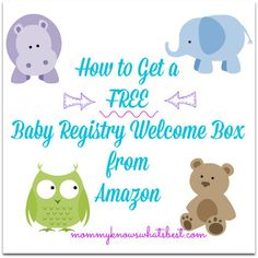 How to Get a Free Amazon Baby Registry Welcome Box from Amazon