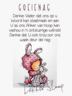 Goeie Nag, Goeie More, Good Night Sweet Dreams, Sleep Tight, Afrikaans, Sayings, Words, Heart, Anchor