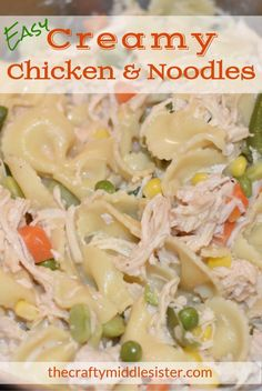 Easy Creamy Chicken and Noodles | The Crafty Middle Sister