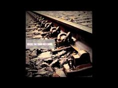 Where The Train Goes Down - YouTube