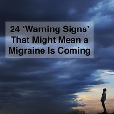 """Natural Headache Remedies 24 'Warning Signs' That Might Mean a Migraine Is Coming - """"I start getting a headache but I can feel it turning into a storm of something more. Migraine Relief, Migraine Diet, Migraine Aura, Migraine Triggers, Migraine Hangover, Complex Migraine, Migraine Remedy, Headache Symptoms, Tips"""