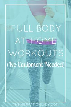 A list of full body workouts that you can do at home (without equipment!)