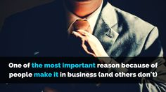Here's why some people make it in #business and others don't - http://brandonline.michaelkidzinski.ws/why-people-make-it-in-business/