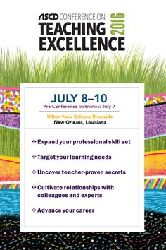 No matter what your goals are as a teacher, the ASCD Conference on Teaching Excellence is the conference for you.
