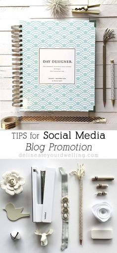 My 3 TIPS for Social Media Blog Promotion. The steps I always take after publishing a post! It's easier than you think when you get a system down. Delineateyourdwelling.com