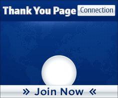Thank You Page Connection! Free Advertising | Free Web Traffic