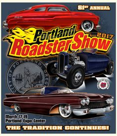 Hi Guys We Are Inviting You To The St Annual Portland Roadster - Portland expo car show