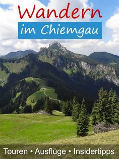 Wanderungen und Bergtouren im Chiemgau und den Chiemgauer Alpen Outdoor Reisen, Hiking Fashion, Salzburg, Seen, Go Shopping, Trekking, In The Heights, Climbing, Trail