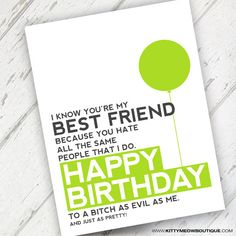 Lime Green Funny Best Friend Birthday Card by KittyMeowBoutique, $3.00