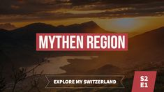 Explore My Switzerland S2 - E1 | Mythen https://youtu.be/7dnzGB3xXdQ